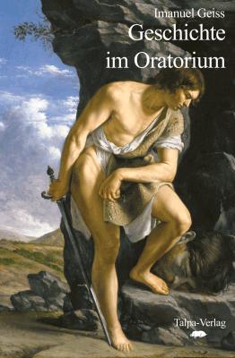 Geschichte im Oratorium
